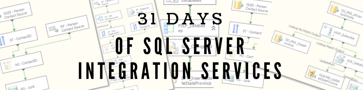 31 Days of SSIS – The Introduction – Strate SQL